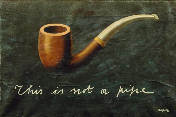René Magritte, This is not a pipe, 1935, Öl auf Leinwand, 27 × 41 cm, Privatsammlung © VG Bild-Kunst, Bonn 2017